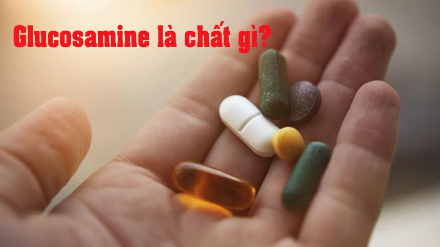 Glucosamin là chất gì